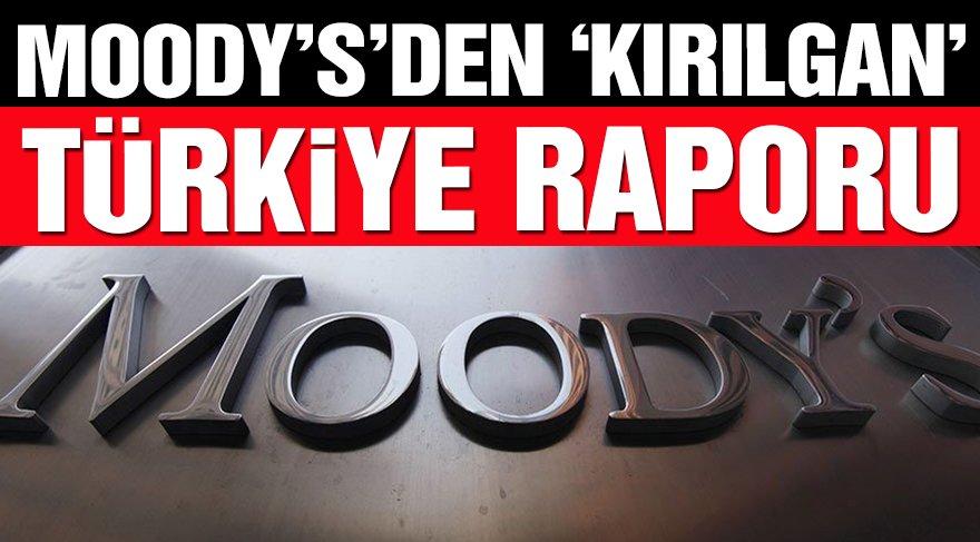 Moody's: Türkiye'nin kırılganlık riski arttı!