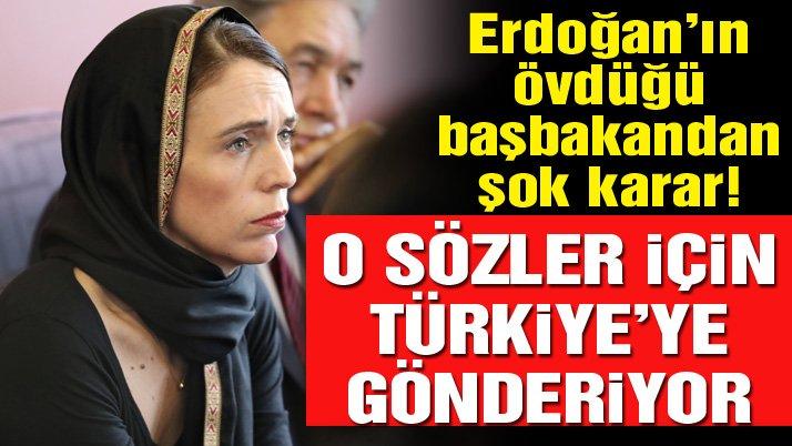 Erdoğan'ın övdüğü Ardern, sözlerle yüzleşmek için dışişleri bakanını Türkiye'ye gönderiyor