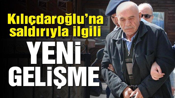 Kılıçdaroğlu'na saldırıyla ilgili yeni gelişme