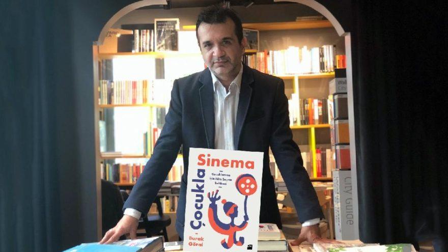 Burak Göral'dan ebeveynler için çok önemli bir kitap: Çocukla Sinema