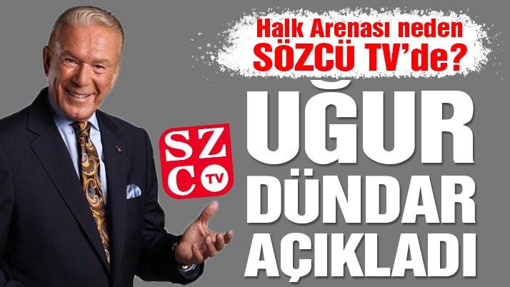 Halk Arenası neden SÖZCÜ TV'de? Uğur Dündar açıkladı