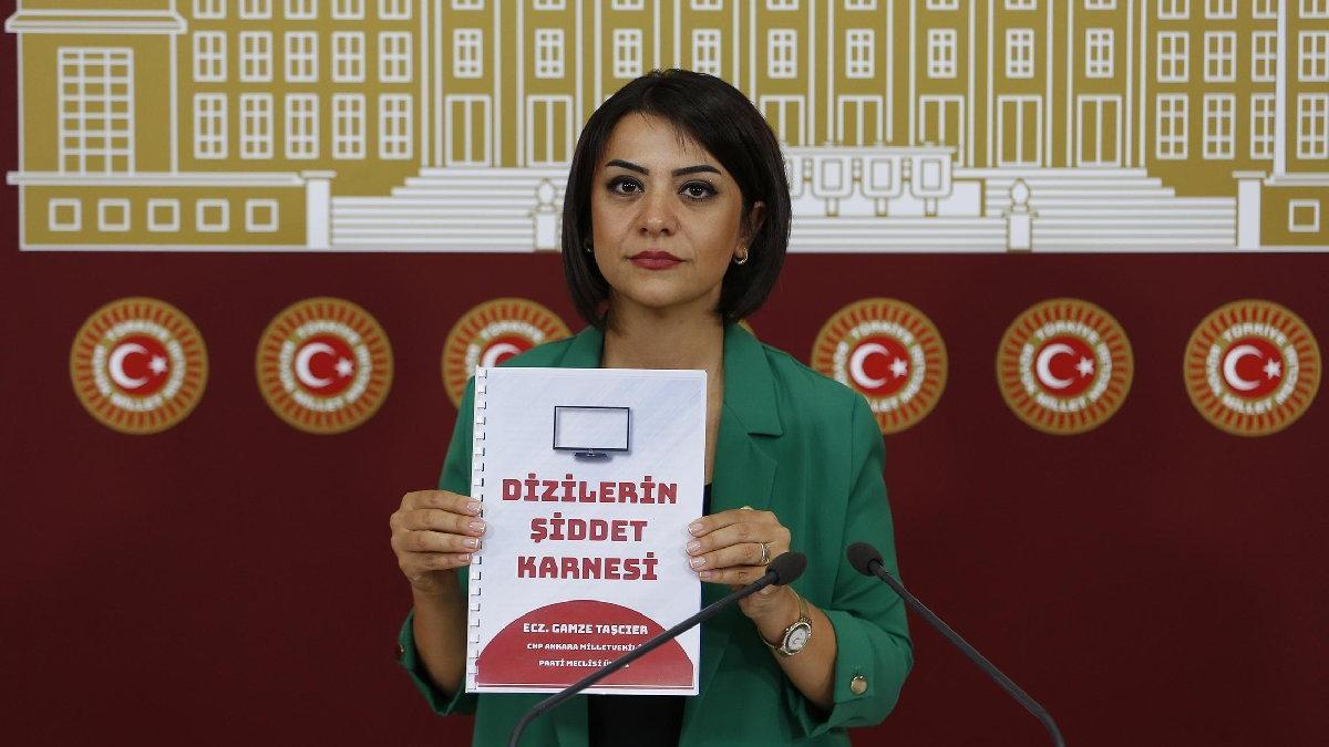 CHP Milletvekili Gamze Taşcıer'den çarpıcı rapor: Dizilerin şiddet karnesi