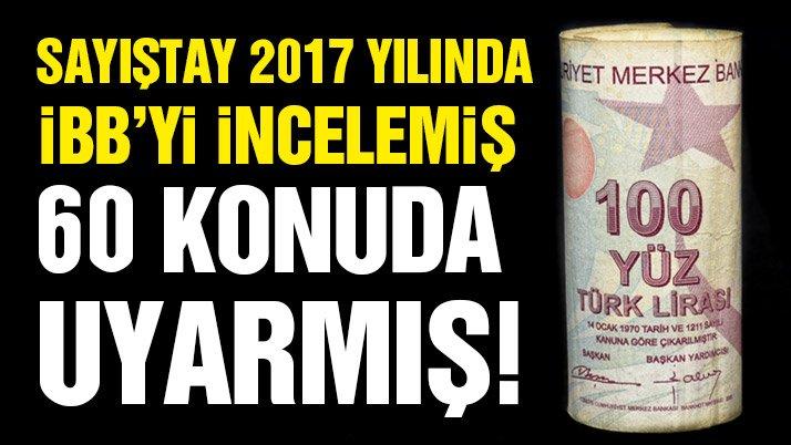 Sayıştay İstanbul'la ilgili 60 bulgu tespit etti, usulsüzlük yok kamu zararı yok