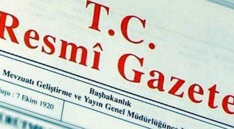 Görevden Alma ve Atama Kararları Resmi Gazete'de