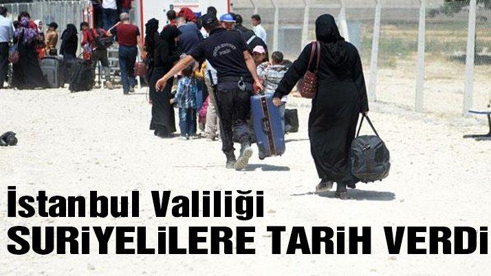 Son dakika… İstanbul Valiliği kentteki Suriyeliler için tarih verdi