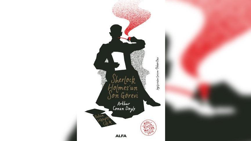'Sherlock Holmes'un Son Görevi' Alfa Yayınları'ndan çıktı!