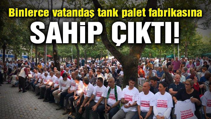 Binlerce vatandaş tank palet fabrikasına sahip çıktı!