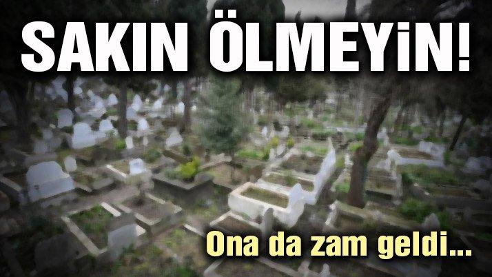 Mezar yerlerine zam komisyondan geçti
