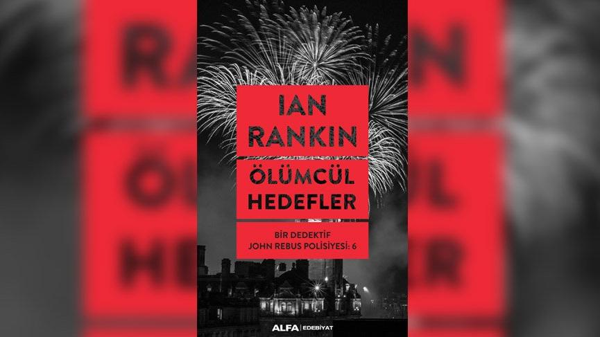 'Ölümcül Hedefler' Alfa Yayınları'ndan çıktı