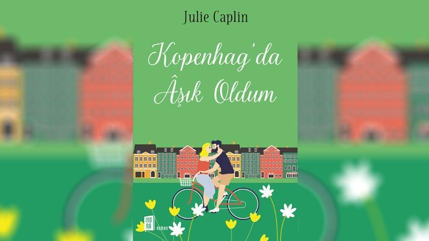 'Kopenhag'da Aşık Oldum' Mona Kitap'tan çıktı!