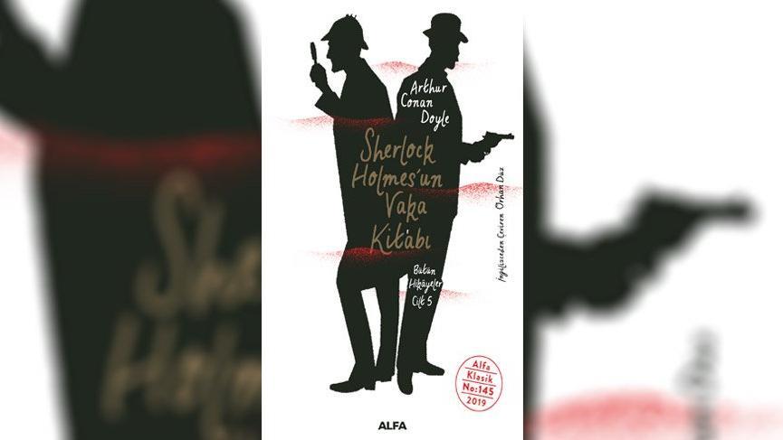 'Sherlock Holmes'un Vaka Kitabı' Alfa Yayınları'ndan çıktı!