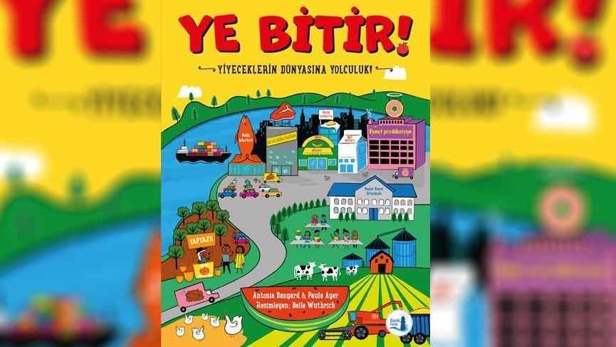 'Ye Bitir!' Büyülü Fener Yayınları'ndan çıktı!
