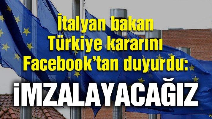 Son dakika… İtalyan bakan 'Türkiye' kararını Facebook'tan duyurdu