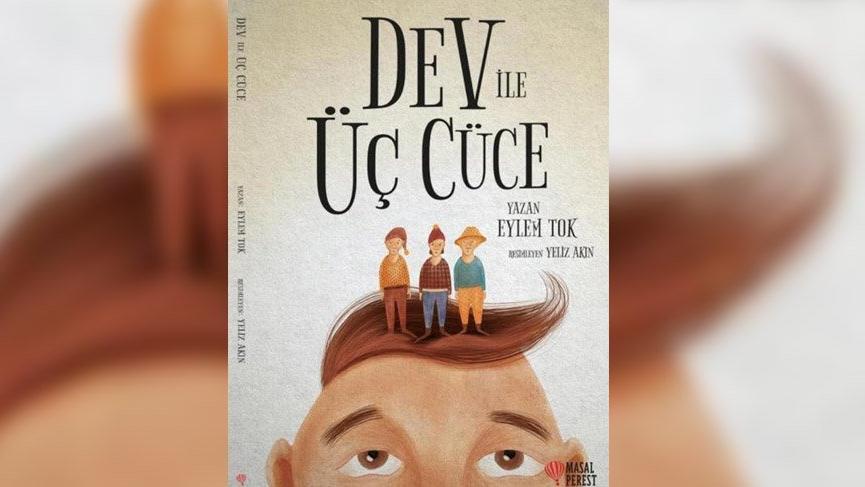 Çok katmanlı bir çocuk kitabı: Dev ile Üç Cüce