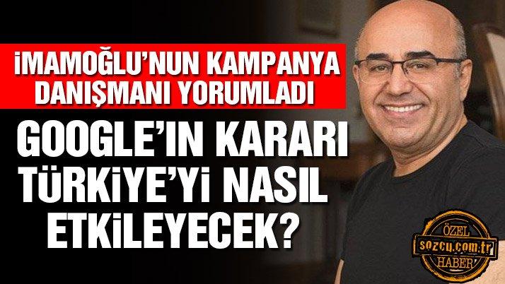 Özkan: Google'ın kararı Türkiye'de demokrasi açısından problem