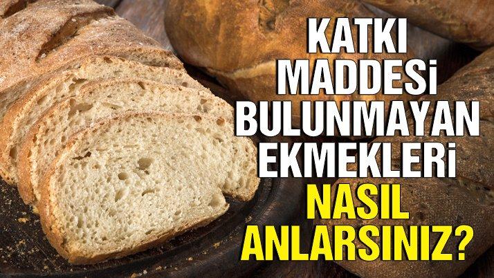 Katkı maddesi bulunmayan ekmeği anlamanın yolları