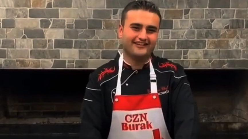 Sosyal medya Czn Burak lakaplı ünlü şef Burak Özdemir'i öldürdü!