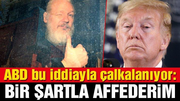 Assange'dan çarpıcı iddia: Trump affetmek için tek şart sundu