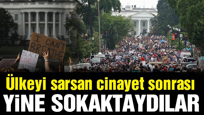 Floyd protestolarının 12'nci gününde Washington'da binler toplandı!