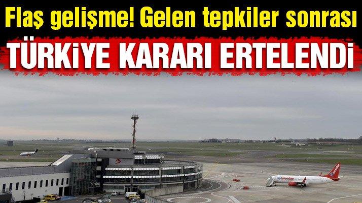 Corendon, Türkiye kararını erteledi