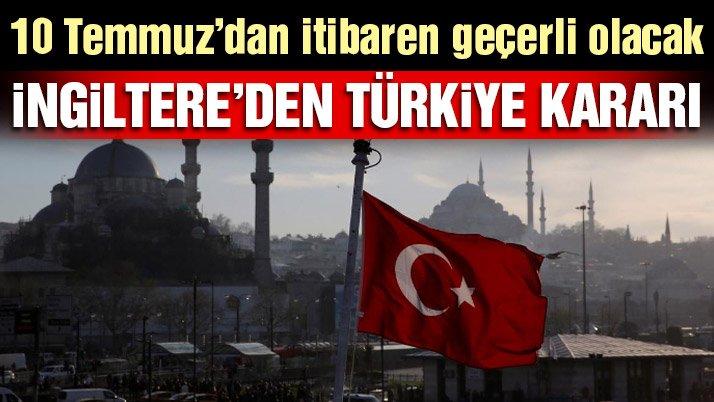 Son dakika… İngiltere'den Türkiye'ye muafiyet kararı…