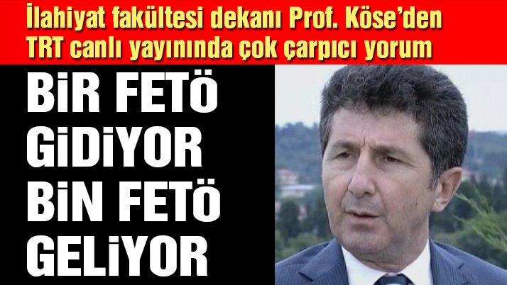 İlahiyat Fakültesi Dekanı Prof. Köse'den çok konuşulacak 15 Temmuz açıklaması