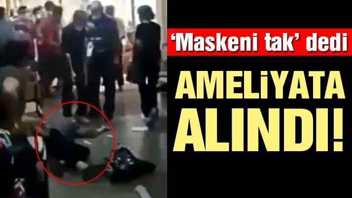Maske uyarısında bulunan sağlık çalışanı, hasta yakını tarafından darp edildi