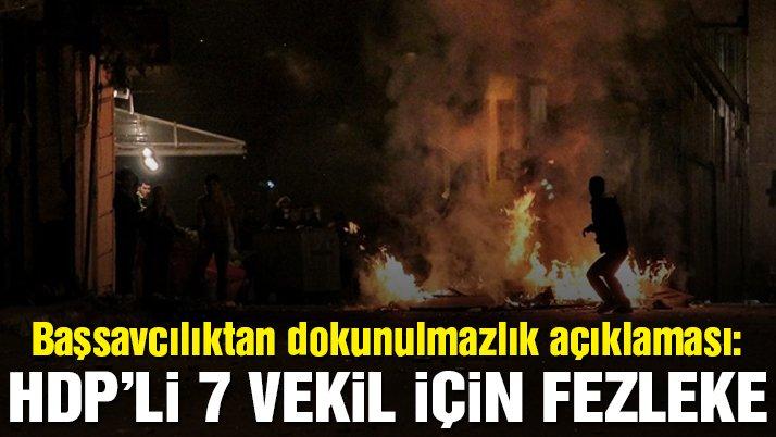 Başsavcılık: 7 HDP'li vekil hakkında fezleke düzenlenecek