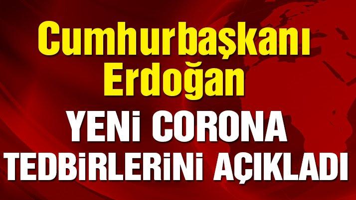 Son dakika... Erdoğan açıkladı! Hafta sonu kısmi sokağa çıkma yasağı ilan edildi