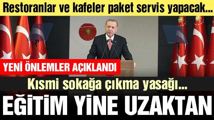 Son dakika… Erdoğan açıkladı! Hafta sonu kısmi sokağa çıkma yasağı ilan edildi