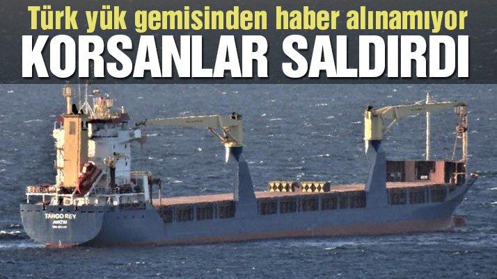 Son dakika… Türk gemisine korsan saldırısı iddiası