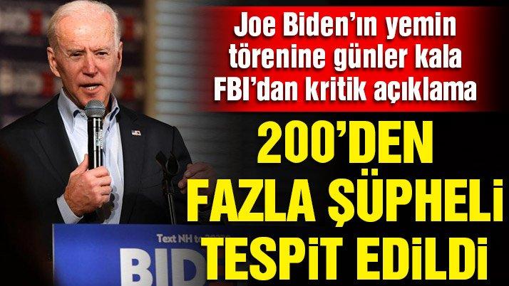 Joe Biden'ın yemin törene günler kala FBI'dan kritik açıklama