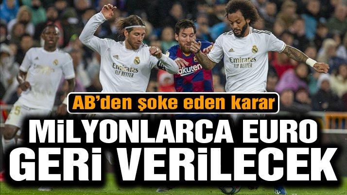 AB, Real Madrid ve Barcelona'nın gözünün yaşına bakmadı! Milyonlarca Euro…