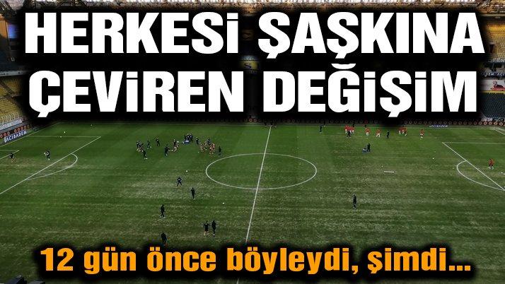 Fenerbahçe stadındaki zeminde muhteşem değişim
