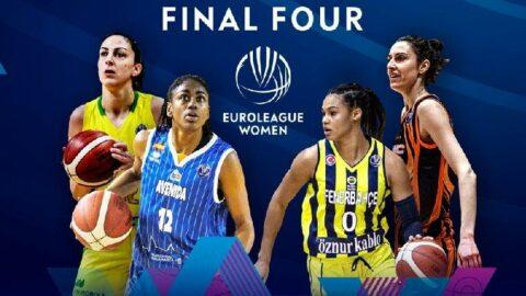Kadınlar Euroleague'de Final-Four heyecanı... İstanbul'da düzenleniyor