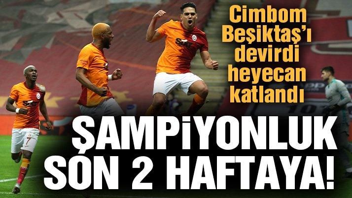 Galatasaray lider Beşiktaş'ı devirdi! Şampiyonluk yarışı son 2 haftaya kaldı…