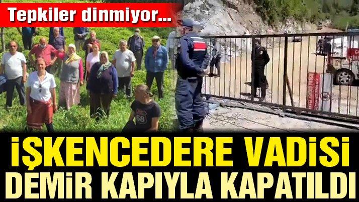 İşkencedere Vadisi demir kapıyla kapatıldı, köylüler tepki gösterdi