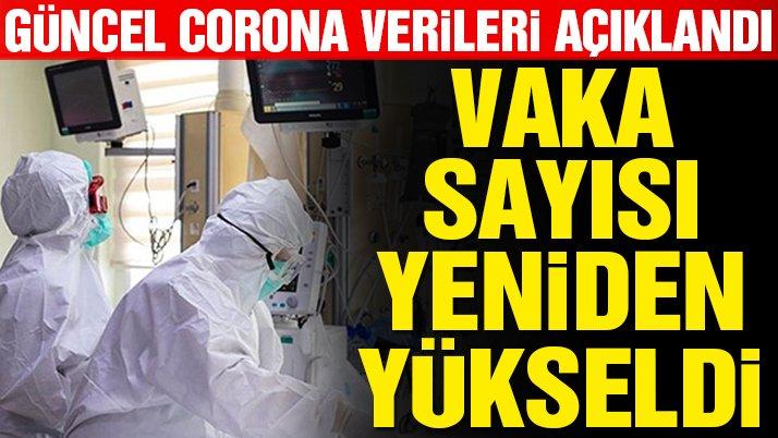 11 Mayıs corona virüsü verileri açıklandı! Yeni vaka sayısı arttı