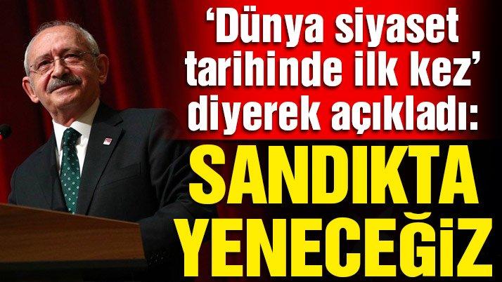 Kılıçdaroğlu: Bir dikta yönetimini belki de dünya siyaset tarihinde ilk kez sandığa giderek yeneceğiz