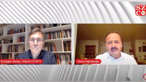 Yavuz Ağıralioğlu: Erdoğan'ın 'helallik' istemesi bir itiraftır