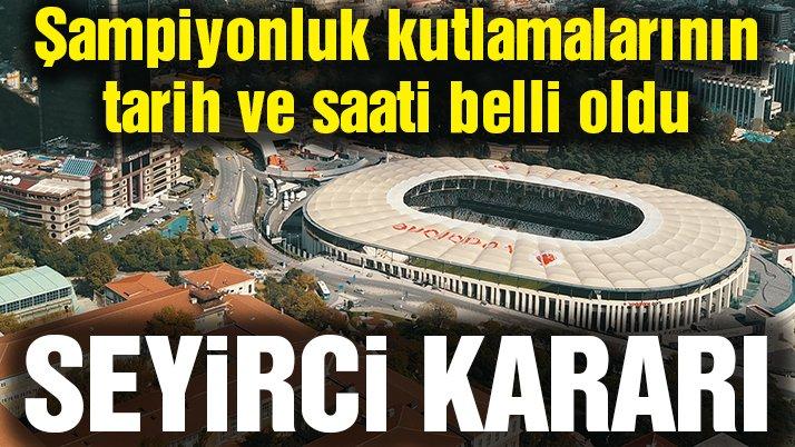 Son dakika... Beşiktaş'tan şampiyonluk kutlamalarında seyirci kararı