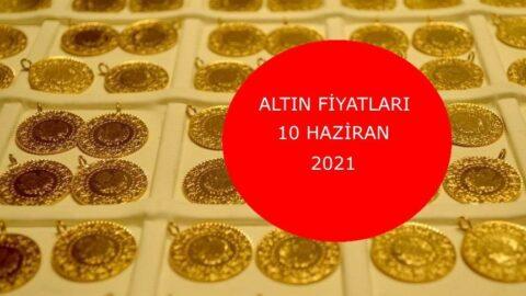 Altın fiyatları bugün ne kadar? Gram altın, çeyrek altın kaç TL? 10 Haziran 2021