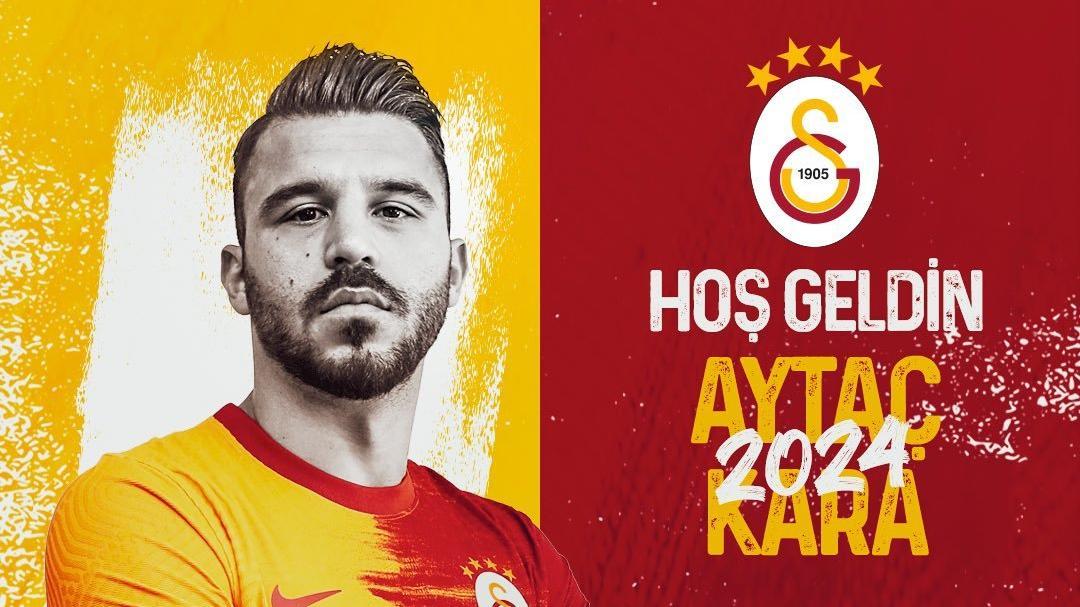 Galatasaray Aytaç Kara transferini resmen açıkladı
