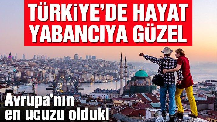 Türkiye kendi vatandaşına çok pahalı, Avrupalıya çok ucuz