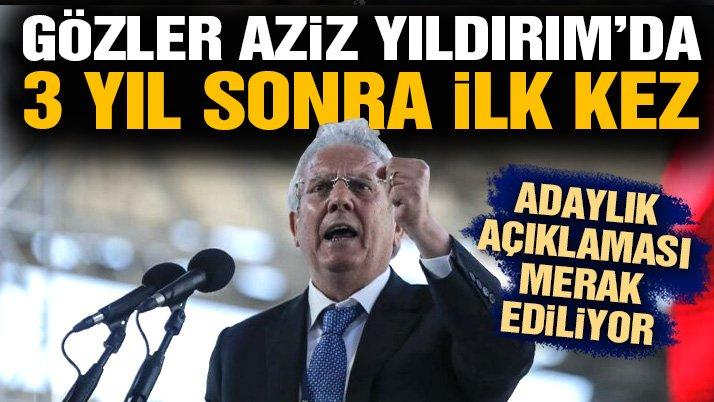 Fenerbahçe'de gözler Aziz Yıldırım'da! 3 yıl sonra ilk kez…