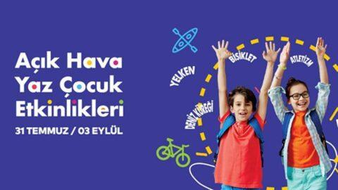 İBB'den 'Açık Hava Yaz Çocuk Etkinlikleri'