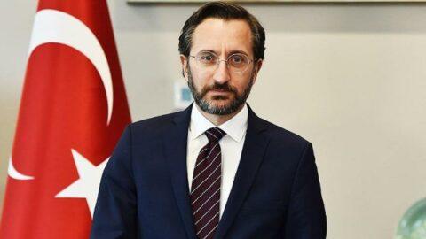 İletişim Başkanı Altun: Türkiye kimsenin bekleme odası değildir, olmayacaktır