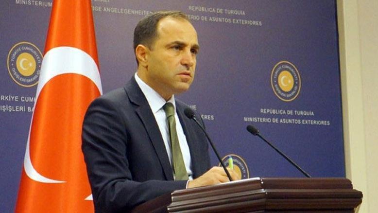 Dışişleri Bakanlığı Sözcüsü Bilgiç'ten Yunanistan'a tepki