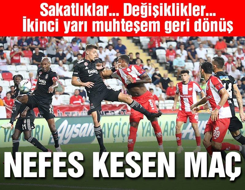Antalyaspor-Beşiktaş başı maçı nefes kesti! İkinci yarı muhteşem geri dönüş