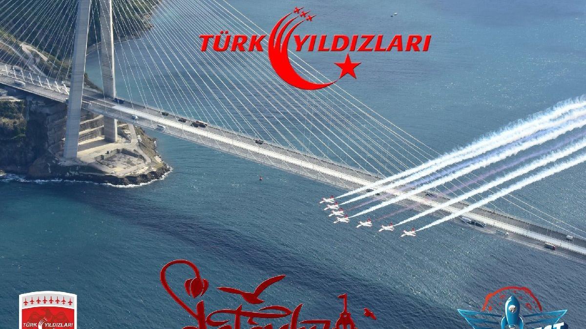 MSB: İstanbul'da gözünüz gökyüzünde olsun